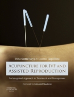 Acupuncture for IVF and Assisted Reprodu