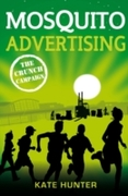 Mosquito Advertising: The Crunch Campaig