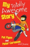 My Totally Awesome Story