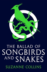 The Ballad of Songbirds and Snakes (A Hu