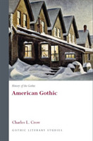 History of the Gothic: American Gothic