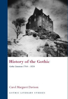 History of the Gothic: Gothic Literature