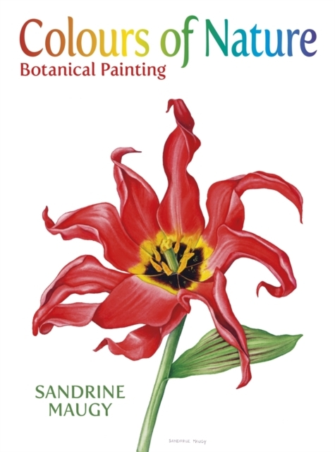 Colours of Nature:Botanical Paint