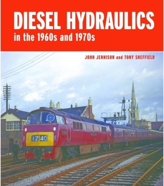Diesel-Hydraulics in the 1960s and 1970s