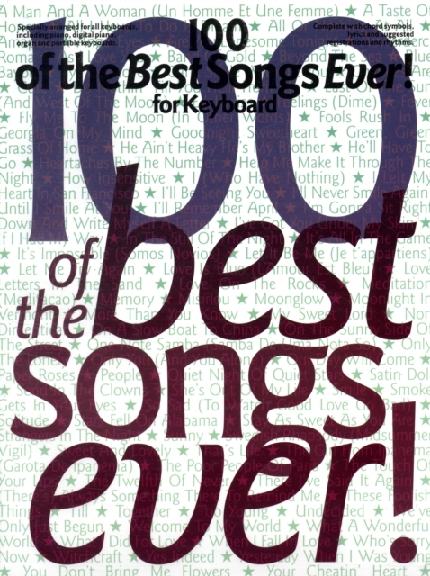 100 Of The Best Songs Ever] For Keyboard