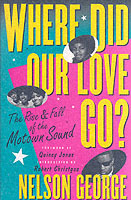 Where Did Our Love Go: The Rise and Fall