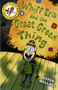 Whiff Eric and the Great Green Thing