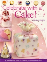Celebrate with a Cake!