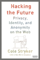Hacking the Future: Privacy, Identity an