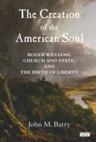 Creation of the American Soul: Roger Wil