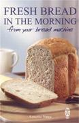 Fresh Bread in the Morning (From Your Br