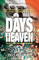 Days of Heaven: Italia '90 and the Charl