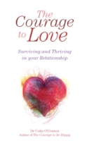 Courage to Love: Surviving and Thriving