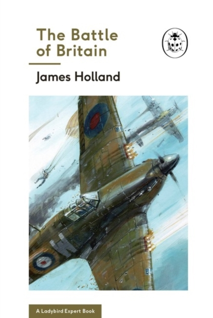 The Battle of Britain: Book 2 of the Lad
