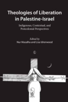 Theologies of Liberation in Palestine-Is