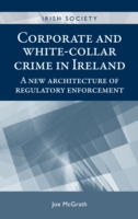 Corporate and White-Collar Crime in Irel