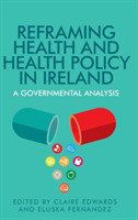 Reframing Health and Health Policy in Ir