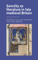 Sanctity as literature in late medieval