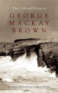The Collected Poems of George Mackay Bro