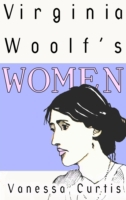 Virginia Woolf's Women