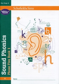 Sound Phonics Phase Five Book 1: KS1, Ag
