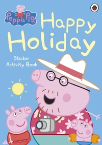 Peppa Pig: Happy Holiday Sticker Activit