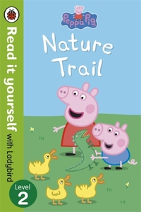 Peppa Pig: Nature Trail - Read it Yourse