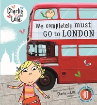 Charlie and Lola: We Completely Must Go