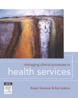 Managing Clinical Processes