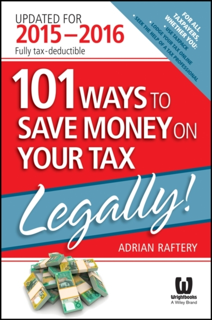 101 Ways To Save Money On Your Tax - Leg