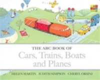 The ABC Book of Cars, Trains, Boats and