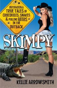 Skimpy: Outrageous true tales of crocodiles, sna