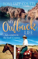 My Outback Life