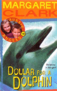 Aussie Angels 10: Dollar for a Dolphin