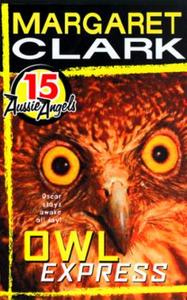 Aussie Angels 15: Owl Express