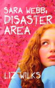Sara Webb: Disaster Area
