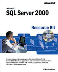 Microsoft SQL server 2000: resource kit
