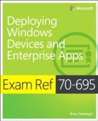 Exam Ref 70-695 Deploying Windows Device