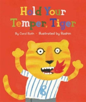 Hold Your Temper, Tiger!