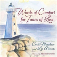 Words of Comfort for Times of Loss
