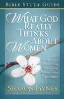 What God Really Thinks About Women Bible