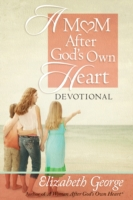 Mom After God's Own Heart Devotional