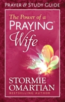 Power of a Praying Wife Prayer and Study