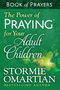 The Power of Praying for Your Adult Chil