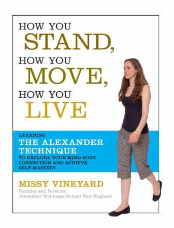 How You Stand, How You Move, How You Liv