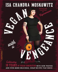 Vegan with a Vengeance, 10th Anniversary