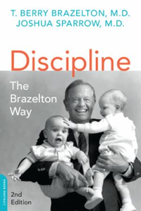Discipline: The Brazelton Way, Second Ed
