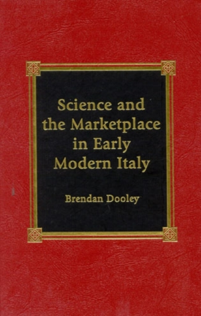 Science and the Marketplace in Early Mod