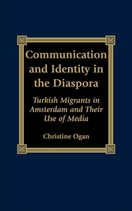 Communication and Identity in the Diaspo