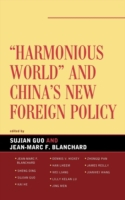 Harmonious World and China's New Foreign